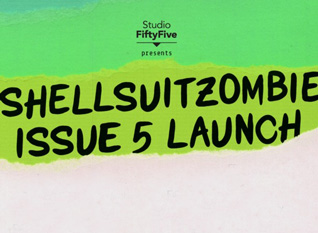 ShellsuitZombie :: Issue 5 Launch