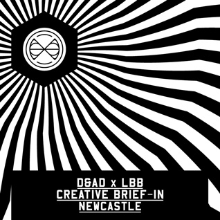D&AD x LBB Creative Brief-In :: Newcastle 18.10.13