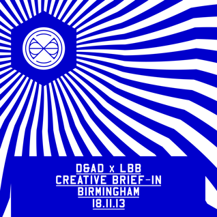 D&AD x LBB Creative Brief-In :: Birmingham