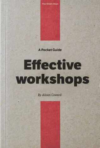 A Pocket Guide to Effective Workshops by Alison Coward