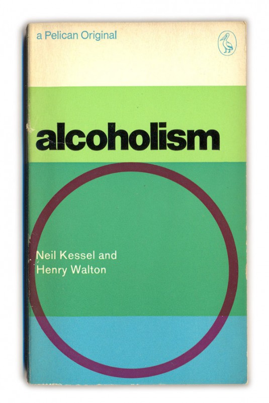1969 Alcoholism - Kessel and Walton