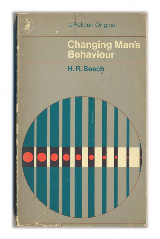 1969 Changing Man's Behaviour - H.R.Beech
