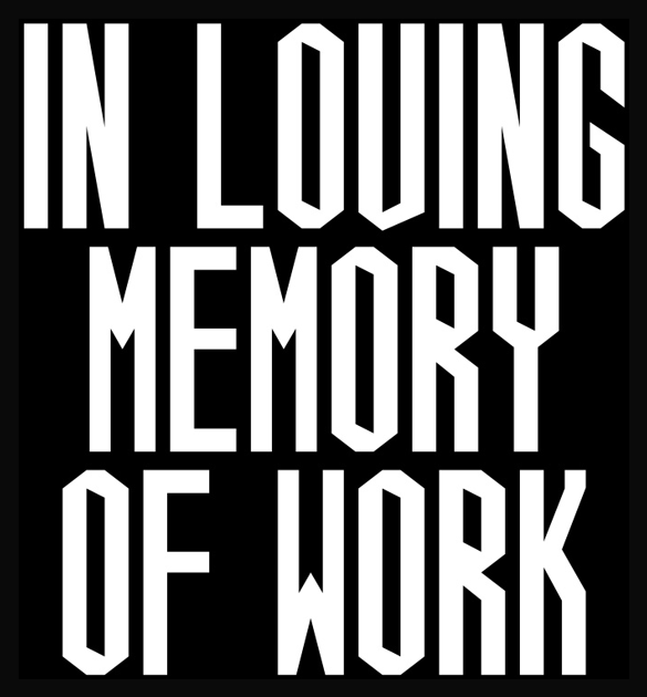Greatest In Loving Memory of Work - ZO23